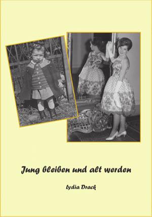 Biografie Referenztitel Jung bleiben und alt werden